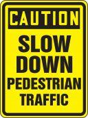 - OSHA Caution Bicycle & Pedestrian Sign: Slow Down - Pedestrian Traffic