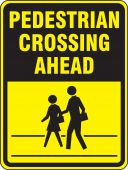 - Bicycle & Pedestrian Sign: Pedestrian Crossing Ahead