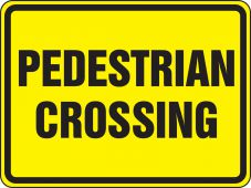- Bicycle & Pedestrian Sign: Pedestrian Crossing