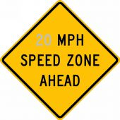 - Speed Limit Sign: _ MPH Speed Zone Ahead