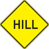 - Surface & Driving Conditions Sign: Hill