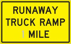 - Semi-Custom Surface & Driving Conditions Sign: Runaway Truck Ramp _ Mile