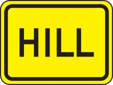 - Surface & Driving Conditions Sign: Hill (Plaque)
