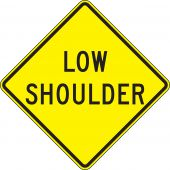 - Surface & Driving Conditions Sign: Low Shoulder