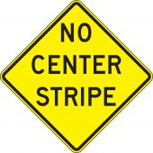 - Surface & Driving Conditions Sign: No Center Stripe