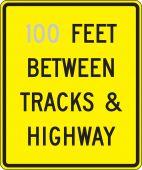 - Semi-Custom Rail Sign: _ Feet Between Tracks & Highway