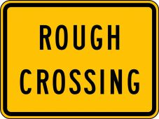 - Rail Sign: Rough Crossing