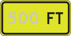 - Semi-Custom Fluorescent Yellow-Green Sign: _ FT