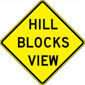 - Surface & Driving Conditions Sign: Hill Blocks View