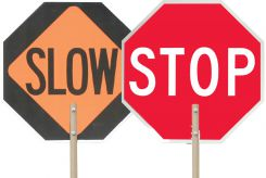 - Paddle Sign: Stop/Slow