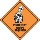- Halloween Signs: Protective Wraps Required