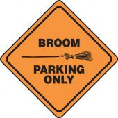 - Halloween Signs: Broom Parking Only