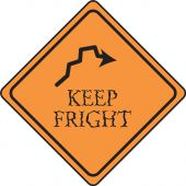 - Halloween Signs: Keep Fright