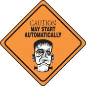 - Halloween Signs: Caution - May Start Automatically