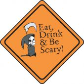 - Halloween Signs: Eat, Drink & Be Scary!