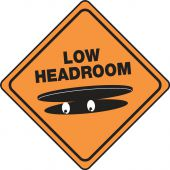 - Halloween Signs: Low Headroom