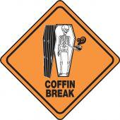 - Halloween Signs: Coffin Break