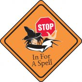 - Halloween Signs: Stop In For A Spell