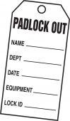 - PADLOCK OUT TAG