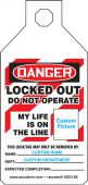 - SiteTags® OSHA Danger Tab Tags: Locked Out - Do Not Operate