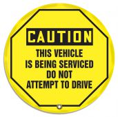 - OSHA Caution Steering Wheel Message Cover: This Vehicle Is Being Serviced Do Not Attempt To Drive
