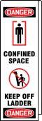 - Ladder Shield™ OSHA Danger Wrap: Confined Space – Keep Off Ladder