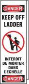 - Ladder Shield™ OSHA Danger Wrap: Keep Off Ladder