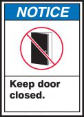 - ANSI Notice Safety Label: Keep Door Closed
