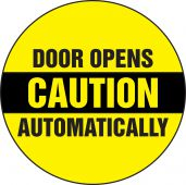 - Caution Safety Label: Door Opens Automatically