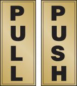 - Safety Label: Pull/Push