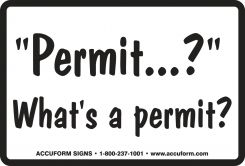 - Funny Labels: What's A Permit?