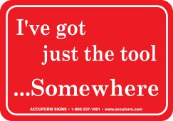 - Funny Labels: I've Got Just The Tool, Somewhere