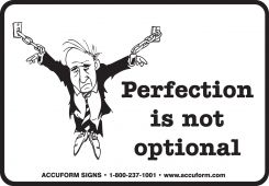 - Funny Labels: Perfection Is Not Optional