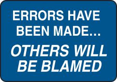- Funny Labels: Errors Have Been Made, Others Will Be Blamed