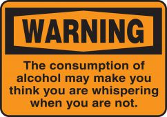 - Funny Labels: Alcohol, You Are Not Whispering
