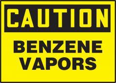 - OSHA Caution Safety Label: Benzene Vapors