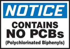 - OSHA Notice Safety Label: Contains No PCBs
