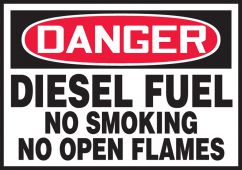 - OSHA Danger Safety Label: Diesel Fuel No Smoking No Open Flames