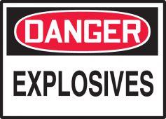 - OSHA Danger Safety Label: Explosives