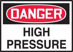 - OSHA Danger Safety Label: High Pressure