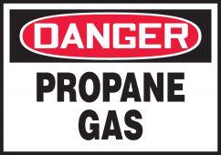- OSHA Danger Safety Label: Propane Gas