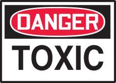 - OSHA Danger Safety Labels: Toxic