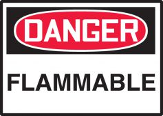 - OSHA Danger Safety Label: Flammable