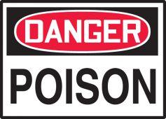 - OSHA Danger Safety Label: Poison