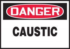 - OSHA Danger Safety Label: Caustic