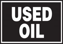 - Safety Label: Used Oil