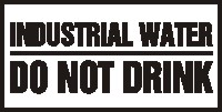 - Safety Label: Industrial Water - Do Not Drink