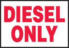 - Safety Label: Diesel Only