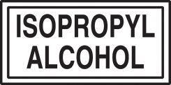 - Safety Label: Isopropyl Alcohol
