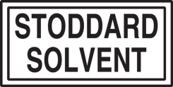 - Safety Label: Stoddard Solvent
